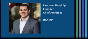 Landrum Randolph CTO Chief Architect RAAMP Real Estate Accounting and Asset Management Platform